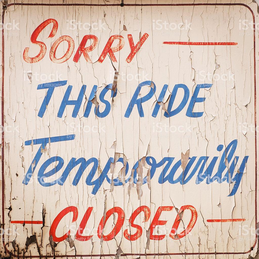 This ride temporarily closed.jpg