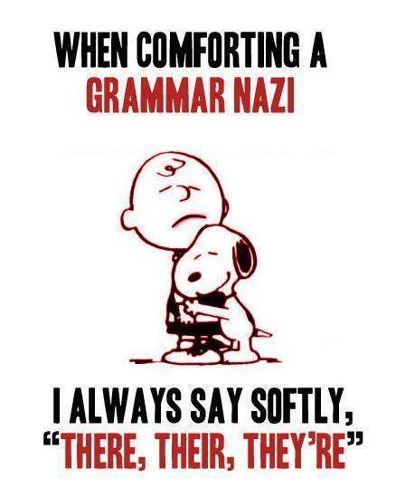 When comforting a Grammar Nazi    | The Leading Glock Forum and
